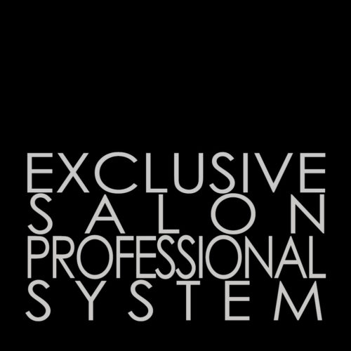 EXCLUSIVE SALON PROFESSIONAL SYSTEM – Only on the best hair salons